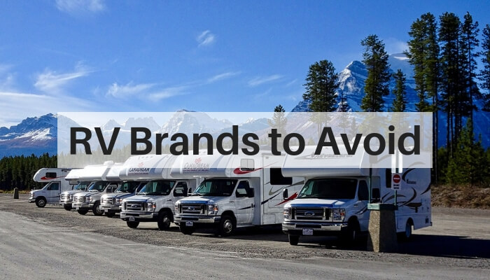 What RV Brands to Avoid?